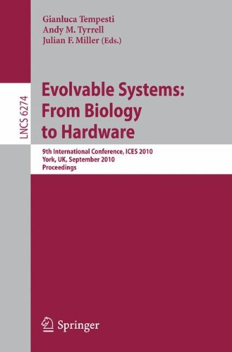 rom Biology to Hardware: 9th International Conference, ICES 2010, York, UK, September 6-8, 2010, Proceedings (Lecture Notes in Computer Science) (Evolvable Systems)