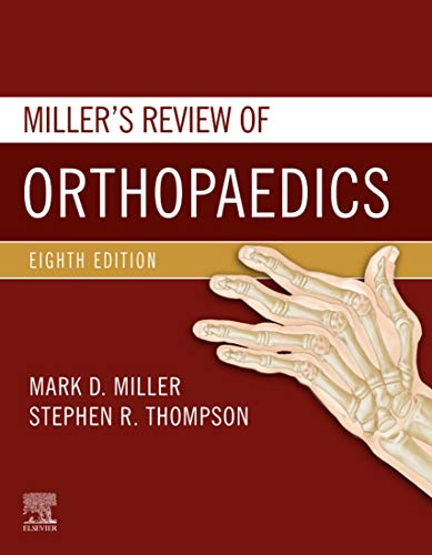 Miller's Review of Orthopaedics E-Book