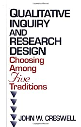 Qualitative Inquiry and Research Design: Choosing Among Five Traditions