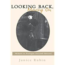 Looking Back, Moving On:Memoir as Prologue (Second Edition)