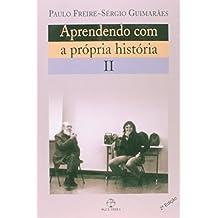 Aprendendo com a Própria História - Volume II