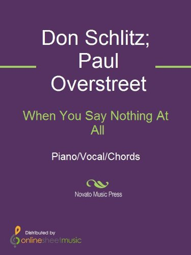 When You Say Nothing At All Kindle Edition By Don Schlitz Keith