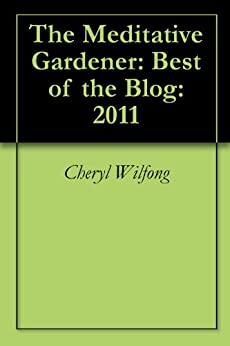 Meditative Gardener Best Blog 2011 ebook product image