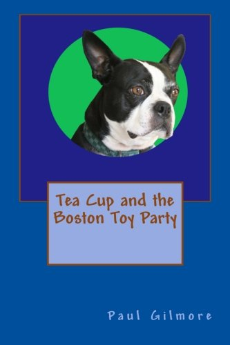 Tea Cup and the Boston Toy Party