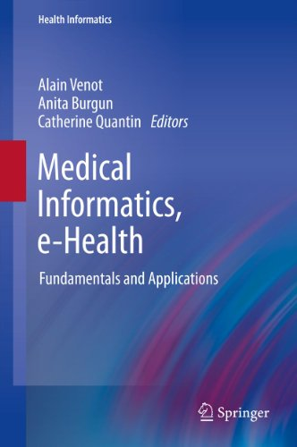 Medical Informatics, e-Health: Fundamentals and Applications (Health Informatics) Pdf