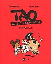 TAO Le petit samouraï, tome 4 : Nem pas mal ! par Nicolas Ryser