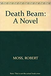 Death Beam: A Novel