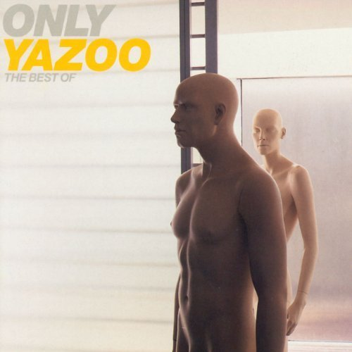 Only Yazoo: The Best of Yazoo Import Edition by Yazoo (2003) Audio CD (Yazoo Only Yazoo The Best Of Yazoo)