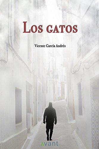Los gatos (Spanish Edition) by [Andrés, Vicente García]