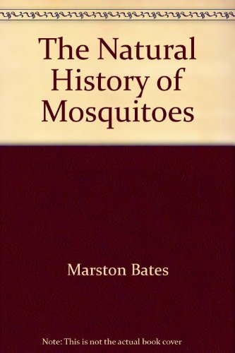 The Natural History of Mosquitoes