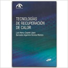 Tecnologías de recuperación de calor: Varios: 9789588743042: Amazon.com: Books
