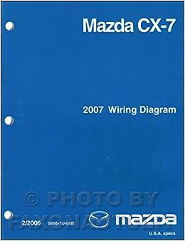 2007 Mazda CX-7 Wiring Diagram Manual Original: Mazda: Amazon.com: BooksAmazon.com