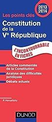 Les points clés de la Constitution de la Ve République 2013-2014