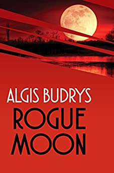 Rogue Moon by [Budrys, Algis]