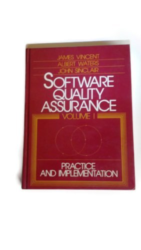 Software Quality Assurance: Practice and Implementation