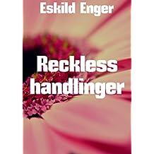Reckless handlinger (Norwegian Edition)