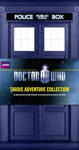 Doctor Who: TARDIS Adventure Collection; Six Adventures Featuring the Eleventh Doctor pdf epub