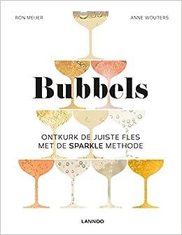 Bubbels: Ontkurk de juiste fles met de SPARKLE-methode ...