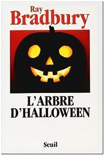 L'arbre d'Halloween, Bradbury, Ray