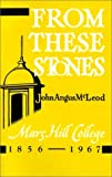 img - for From These Stones by John Angus McLeod (2000-10-01) book / textbook / text book