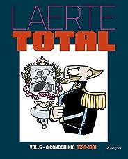 Laerte Total vol.5: O Condomínio 1990-1991