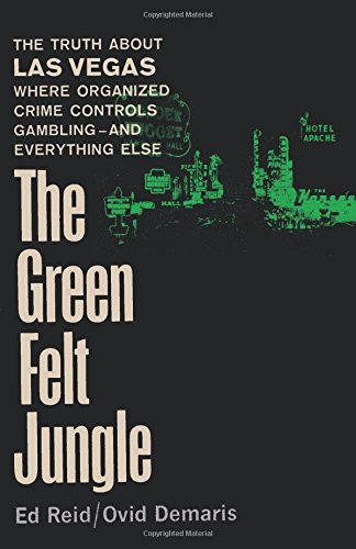 The Green Felt Jungle