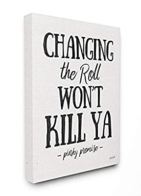 Stupell Industries Changing The Roll Won't Kill Ya Black Marker Look Typography Canvas Wall Art, 24 x 30, Multi-Color