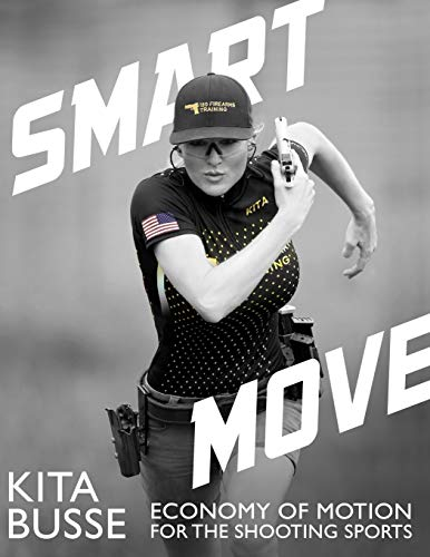 Smart Move: Economy of Motion for the Shooting Sports por Kita Busse