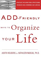ADD-Friendly Ways to Organize Your Life