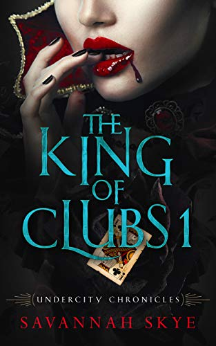 The King of Clubs 1: A Paranormal Romance (Undercity Chronicles Book 5) ()