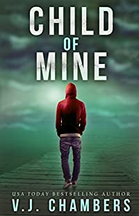 Child Of Mine by V. J. Chambers ebook deal
