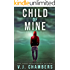 Child of Mine: a psychological thriller