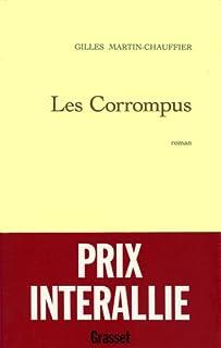 Les corrompus, Martin-Chauffier, Gilles