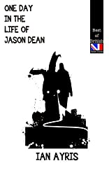 One Day In The Life Of Jason Dean (Best of British) (English Edition)