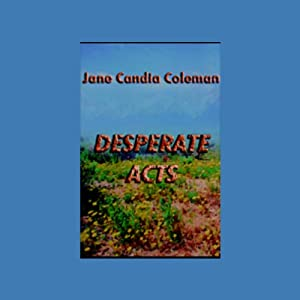 Desperate Acts Audiobook