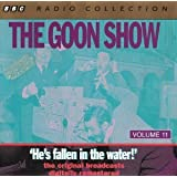The Goon Show Vol 11 - He's Fallen in the Water