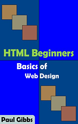 HTML Beginners – Basics of Web Design
