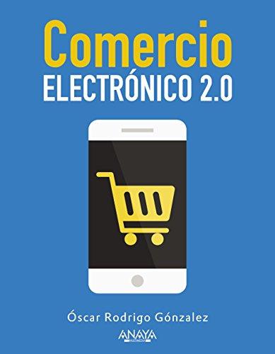 Descargar Libro Comercio Electrónico 2.0 Óscar Rodrigo González López