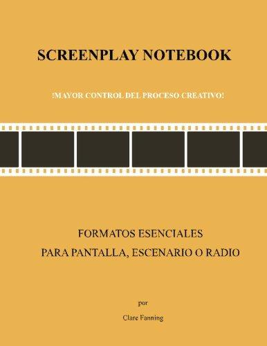 Screenplay Notebook: !Mayor control del proceso creativo!