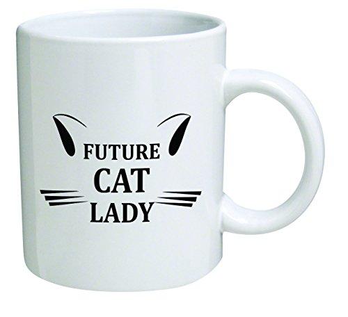 Funny Mug 11OZ - Future cat lady - Inspirational novelty and