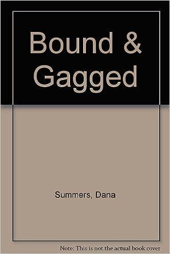 Bound & Gagged