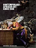 img - for Okwui Enwezor: Contemporary African Art Since 1980 (Paperback); 2009 Edition book / textbook / text book