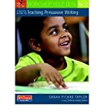 img - for A Quick Guide to Teaching Persuasive Writing, K-2(Paperback) - 2008 Edition book / textbook / text book