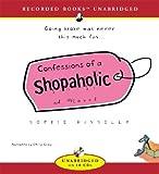 Confessions of a Shopaholic [CONFESSIONS OF A SHOPAHOLI 10D]