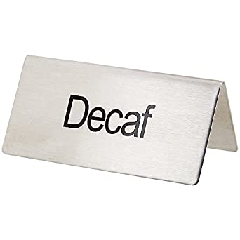 Decaf by Winco Winco SGN-202 Stainless Steel Chain Sign