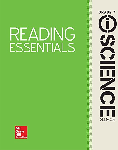 Glencoe iScience, Integrated Course 2, Grade 7, Reading Essentials, Student Edition (INTEGRATED SCIENCE)