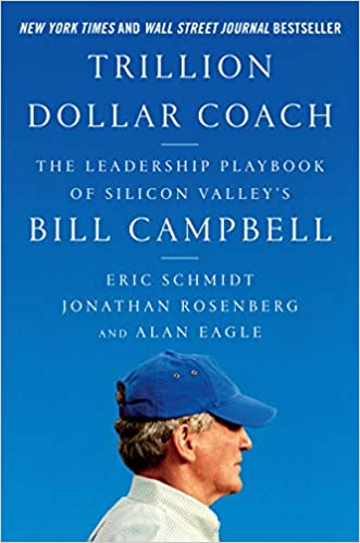 58fe0dfa70356e Amazon.com: Trillion Dollar Coach: The Leadership Playbook of ...