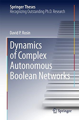 Dynamics of Complex Autonomous Boolean Networks (Springer Theses) (English Edition)