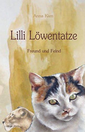 Lilli Löwentatze - Freund und Feind