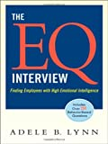 The EQ Interview, Adele B. Lynn, 0814409415